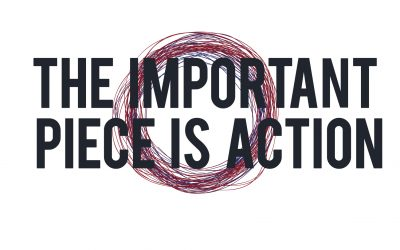 The Important Piece is Action