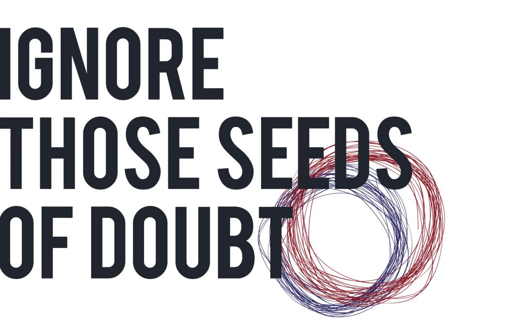 Ignoring Seeds of Doubt