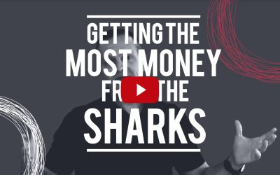 Getting the Most Money from the Sharks